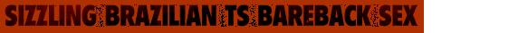 Sizzling Brazilian TS Bareback Sex